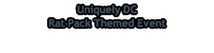 Uniquely DC  Rat Pack Themed Event