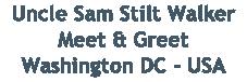 Uncle Sam Stilt Walker Meet & Greet Washington DC - USA
